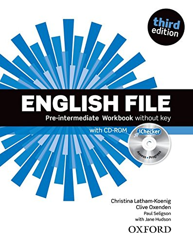English File third edition: English File 3rd Edition Pre-Intermediate. Workbook without Key and iChecker