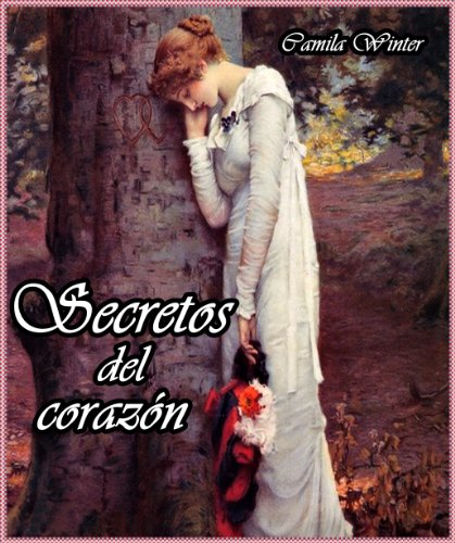 Secretos del corazón por Camila Winter