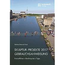 Skulpturen Projekte 2017: Freizeitführer-Denkimpulse-Tipps