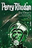 Die Perry Rhodan Chronik - Biografie der größten Science Fiction-Serie der Welt Band 3: 1981-1995