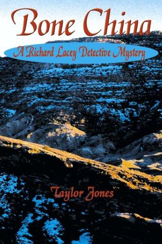 Bone China: A Richard Lacey Detective Mystery (China Bone Lane)