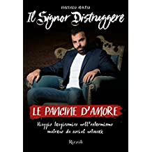 Le pancine d'amore: Viaggio tragicomico nell'estremismo materno da social network (Italian Edition)
