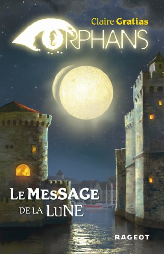 Orphans (3) : Le message de la lune