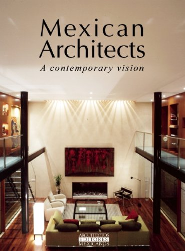 Mexican Architects: A Contemporary Vision