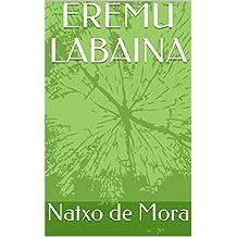 EREMU LABAINA (Basque Edition)