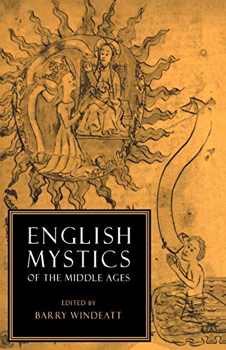 English Mystics of the Middle Ages Paperback (Cambridge English Prose Texts)