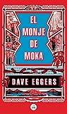 El monje de Moka par Eggers