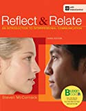 Loose-leaf Version for Reflect and Relate by Steven McCornack (2012-11-06)
