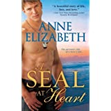 A SEAL at Heart (West Coast Navy SEALs) by Anne Elizabeth (2012-12-04)