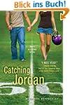 Catching Jordan (Hundred Oaks Book 1)...