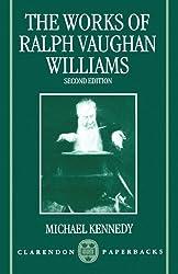 The Works of Ralph Vaughan Williams (Clarendon Paperbacks)