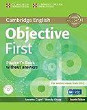 Objective first certificate. Student's book. Without answers. Con espansione online. Per le Scuole superiori. Con CD-ROM
