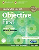 Objective first certificate. Student's book. Without answers. Per le Scuole superiori. Con CD-ROM. Con espansione online