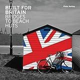 Built for Britain: Bridges to Beach Huts