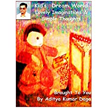 Kids Dream World: Lovely Imaginations & Simple Thoughts