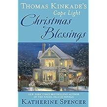 Thomas Kinkade's Cape Light: Christmas Blessings (A Cape Light Novel, Band 18)