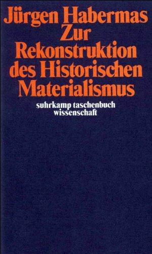 Zur Rekonstruktion des Historischen Materialismus (suhrkamp taschenbuch wissenschaft)