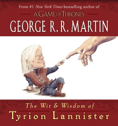 The Wit & Wisdom of Tyrion Lannister (A Song of Ice and Fire) (English Edition)