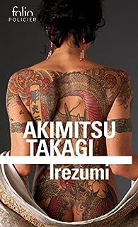 Irezumi par Akimitsu Takagi