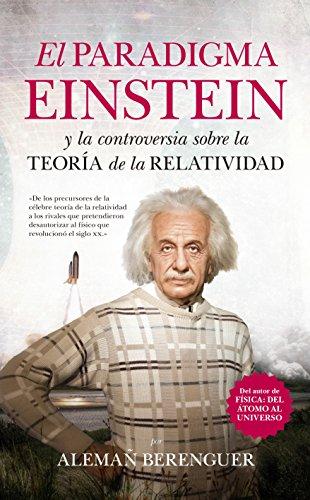 El Paradigma Einstein (Divulgación Científica) por Alemañ Berenguer