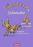 """Einsterns Schwester - Sprache und Lesen - Bisherige Ausgabe: 4. Schuljahr - Projektheft """"Leonardo da Vinci"""" - Annette Schumpp"""