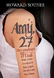 Amy 27: Amy Winehouse And The 27 Club
