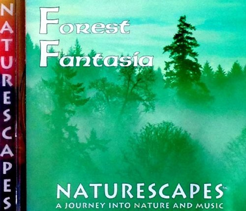 Naturescapes: Forest Fantasia by loons (1996-05-03) -