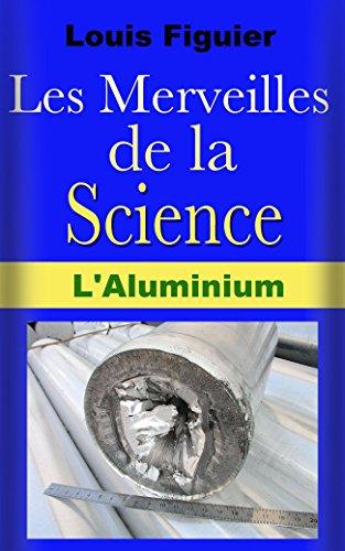 les-merveilles-de-la-science-laluminium
