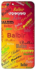 Balbir (Mighty and Brave) Name & Sign Printed All over customize & Personalized!! Protective back cover for your Smart Phone : Vivo Y55L
