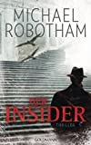 Der Insider: Thriller (Joe O'Loughlin und Vincent Ruiz 6)