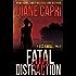 Fatal Distraction: Jess Kimball Thriller Novel (The Jess Kimball Thrillers Series Book 2) (English Edition)