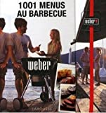 Weber - Livre de Recettes 1001 Menus au Barbecue