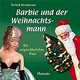 Barbie und der Weihnachtsmann: Ein ungewöhnliches Paar