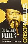 Ciudadano Welles par Welles