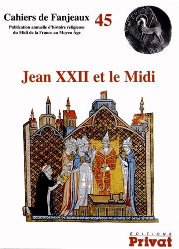 Jean XXII et le Midi