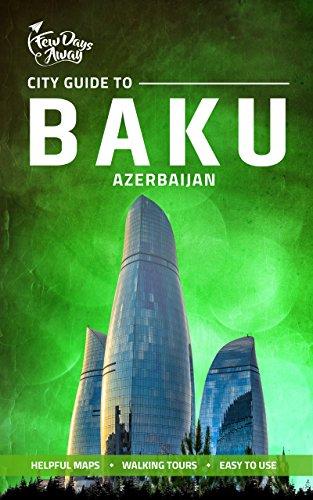 City Guide to Baku, Azerbaijan (English Edition)