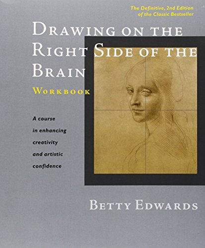 Drawing on the Right Side of the Brain Workbook: The Definitive, Updated 2nd Edition par Betty Edwards