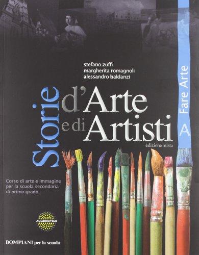 Storie d'arte e di artisti. Per la Scuola media. Con espansione online: 1