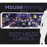 House Warming Deep House