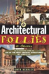 Architectural Follies in America