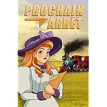 Prochain Arrêt [Téléchargement PC]