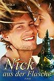 Nick aus der Flasche: Teil 1