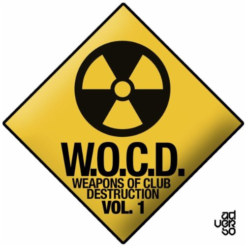 W.O.C.D. Weapons Of Club Destruction Vol. 1