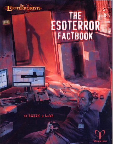 The Esoterror Factbook: An Esoterrorists Supplement - D Robin Laws