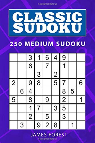 Classic Sudoku: 250 Medium Sudoku por James Forest