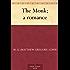 The Monk; a romance (English Edition)