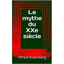 Le mythe du XXe siècle (French Edition)