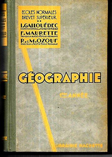 Géographie générale. a l'usage des écoles normales, brevet supérieur. 1ère année : géographie physique.