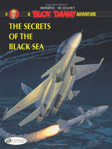 Buck Danny - tome 2 The secrets of the black sea (02) par Jacques De douhet