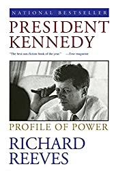 President Kennedy: Profile of Power by Richard Reeves (1994-11-01)